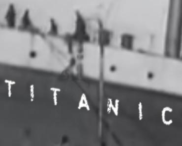 titanic-oldest-film-footage