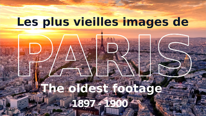 oldest-footage-of-paris